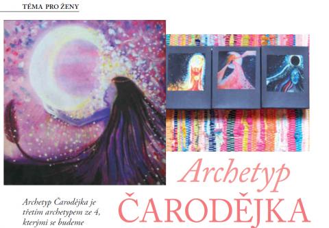 Časopis pro Kvalitní ŽIVOT - 3 / 2015 (BŘEZEN) - Archetyp ČARODĚJKA - ženské téma